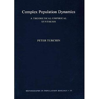 Komplexe Populationsdynamik: Eine theoretische/empirische Synthese (MPB-35)