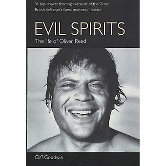 Evil Spirits - The Life of Oliver Reed Book
