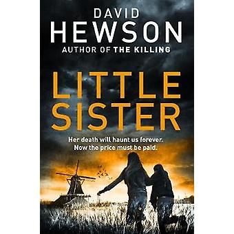 Little Sister by David Hewson - 9781447293408 Book