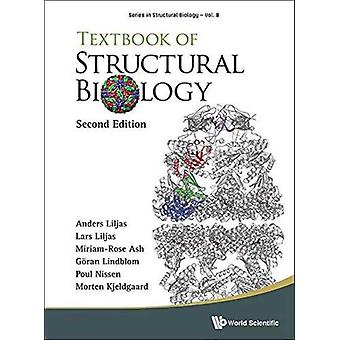 Textbook Of Structural Biology by Poul Nissen