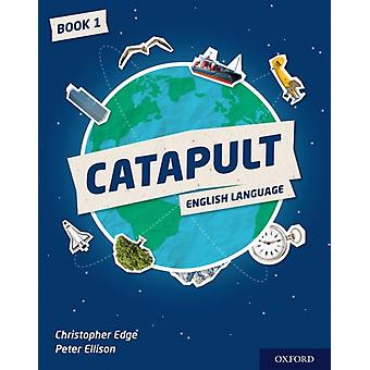 Catapult Student Book 1 by Christopher Edge