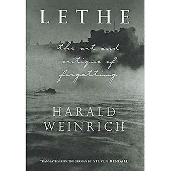 Lethe: The Art and Critique of Forgetting
