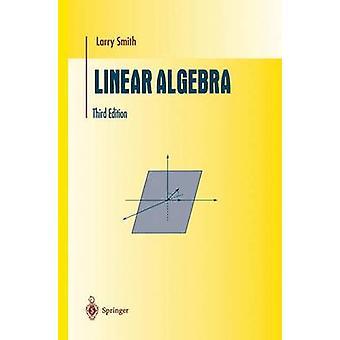 Linear Algebra by Smith & Larry