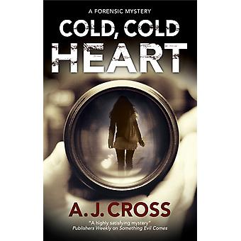 Cold Cold Heart by Cross & A J