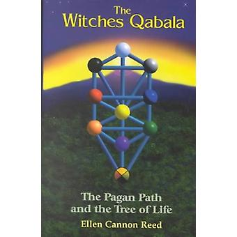 Witches Qabala by Ellen Cannon Reed