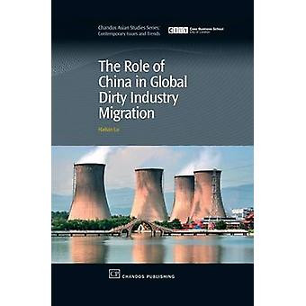 The Role of China in Global Dirty Industry Migration by Lu & Haitian