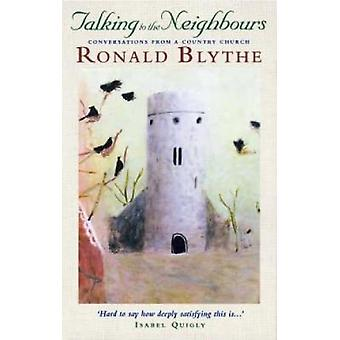 Talking to the Neighbours by Blythe & Ronald