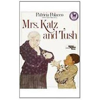 Mrs. Katz and Tush by Patricia Polacco - 9780780786110 Book