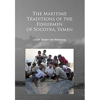 The Maritime Traditions of the Fishermen of Socotra - Yemen by Julian