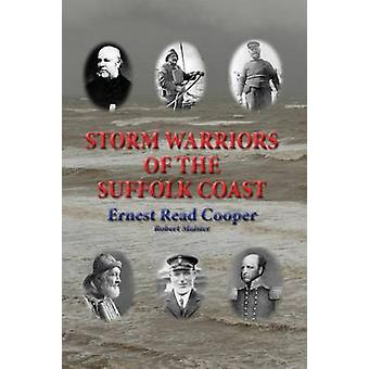 Storm Warriors of the Suffolk Coast by Cooper & Ernest Read