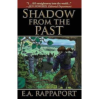 Shadow from the Past by Rappaport & E A
