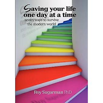 Saving your life one day at a time by Sugarman & Roy