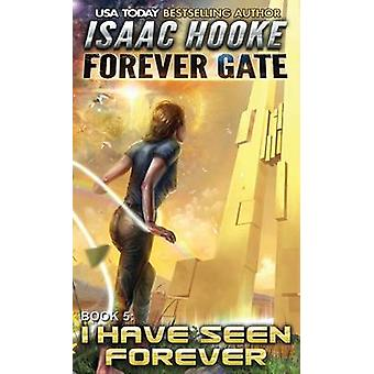 I Have Seen Forever by Hooke & Isaac