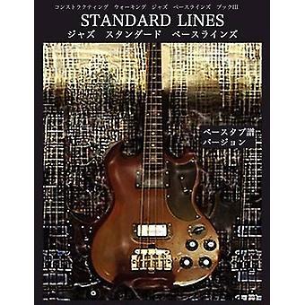 Constructing Walking Jazz Bass Lines Book III  Standard Line  Japanese Bass Tab Edition by Mooney & Steven