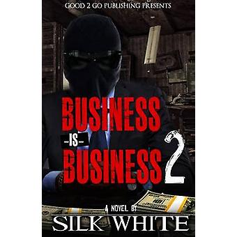 Business is Business 2 by White & Silk