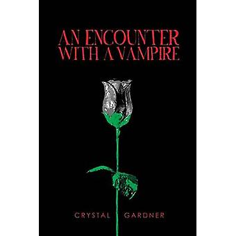 An Encounter With a Vampire by Gardner & Crystal
