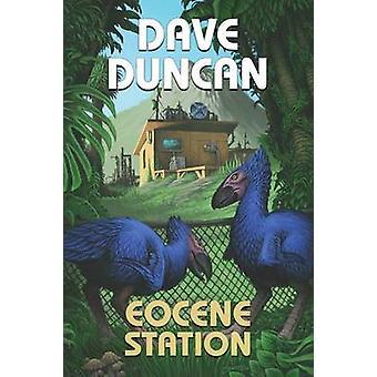 Eocene Station by Duncan & Dave