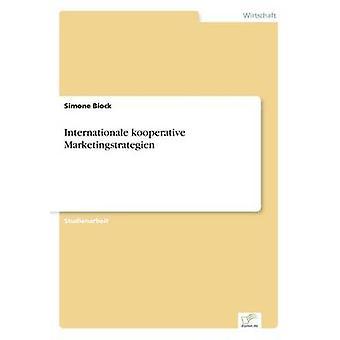 Internationale kooperative Marketingstrategien by Biock & Simone
