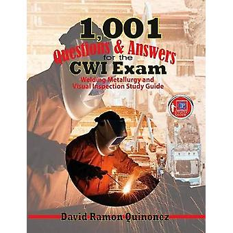 1 -001 Questions & Answers for the CWI Exam - Welding Metallurgy a