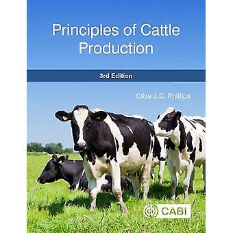 Principles of Cattle Production by Clive Phillips - 9781786392718 Book