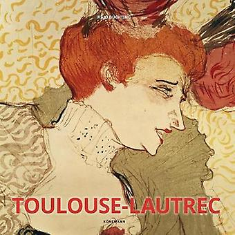 Toulouse-Lautrec by Hajo Duechting - 9783955886745 Book