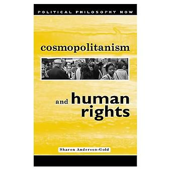 Cosmopolitanism and Human Rights  (Political Philosophy Now)