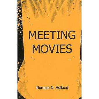 Meeting Movies by Norman N. Holland - 9781611473339 Book
