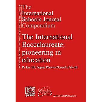 The The International Schools Journal Compendium - v. IV - Internationa