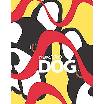 Dogs by Marc Tetro - 9780999243022 Book