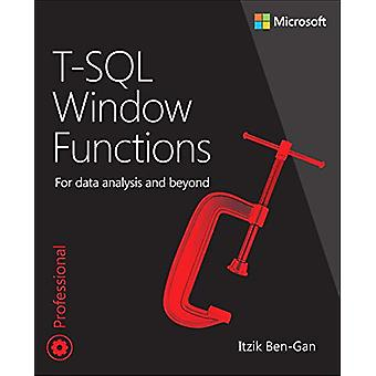 T-SQL Window Functions - For data analysis and beyond by Itzik Ben-Gan
