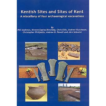 Kentish Sites and Sites of Kent by Phil Andrews - 9781874350507 Book