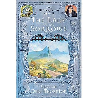 The Lady of the Sorrows (The Bitterbynde Trilogy)