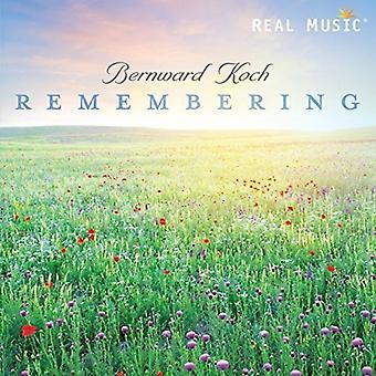 Bernward Koch - Remembering [CD] USA import