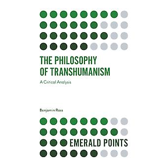 The Philosophy of Transhumanism by Ross & Benjamin