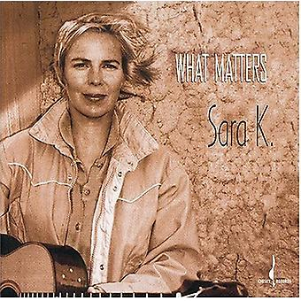 Sara K. - What Matters [CD] USA import