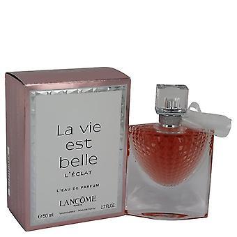 La Vie Est Belle L'eclat L'eau De Parfum Spray af Lancome 1,7 oz L'eau De Parfum Spray
