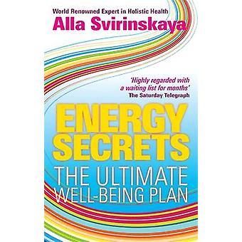 Energy Secrets - Den ultimata välbefinnandeplanen av Alla Svirinskaya - 97