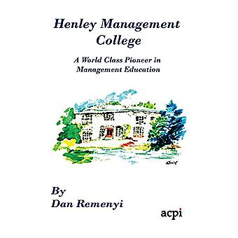 Henley Management College - A World Class Pioneer in Management Educat