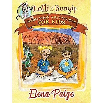 Lolli and the Bunyip by Elena Paige - 9781925557206 Book