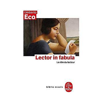 Lector In Fabula: Le Role Du Lecteur