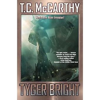 Tyger Bright