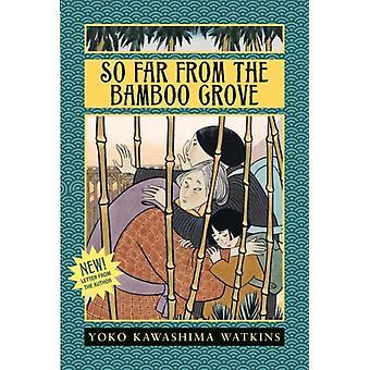 Så långt från bambulunden av Yoko Kawashima Watkins