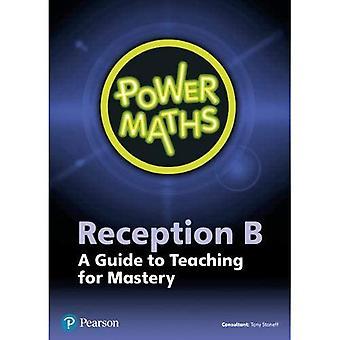 POWER MATHS RECEPTION TEACHER GUIDE B