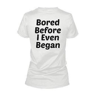 Kede før jeg selv begyndte tilbage Print kvinder Funny skjorte fed StateWoment Funny T-shirt