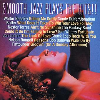 Smooth Jazz - Plays the Hits [CD] USA import
