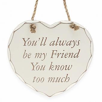 בצורת לב אתה תמיד תהיה חבר שלי-שלט קיר תלוי