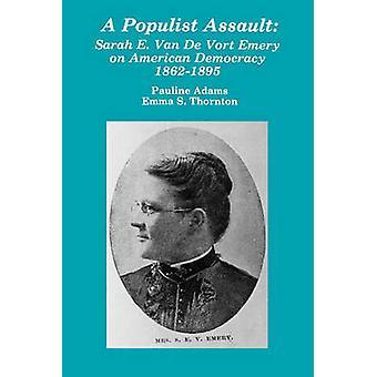 Populist Assault Sarah E Van D by Adams & Thornton - 978087972204