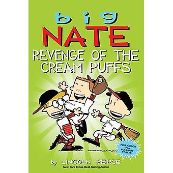 Big Nate - Revenge of the Cream Puffs by Lincoln Peirce - 978144946228