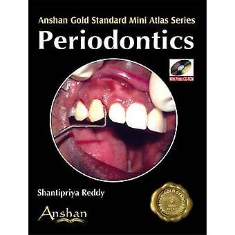 Mini Atlas of Periodontics by Shantipriya Reddy - 9781905740420 Book