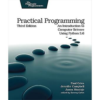 Practical Programming - 3e by Paul Gries - 9781680502688 Book